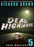 Dead Highways: Road Warrior...