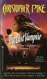 The Last Vampire: Collector's Edition Volume 1 (The Last Vampire, #1-3)