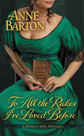 To All the Rakes I've Loved Before (Honeycote, #1.5)