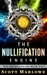 The Nullification Engine by Scott Marlowe