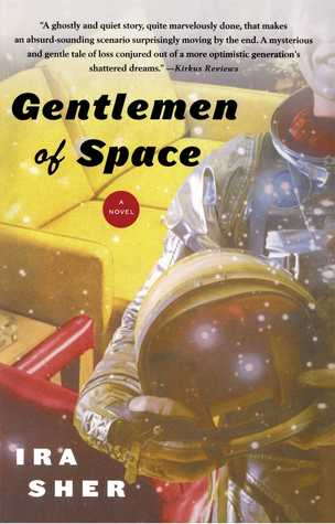 Gentlemen of Space: A Novel