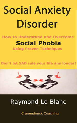 social anxiety disorder understanding sad Social anxiety disorder (sad)  readers will obtain a clear understanding of sad as defined by the  andrew kukes foundation for social anxiety, inc is.