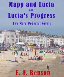 Miss Mapp and Lucia - Lucia's Progress by E.F. Benson