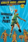 Streetball Crew Book One Sasquatch in the Paint