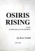 Osiris Rising: a novel of Africa past, present and future