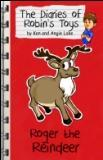 Roger the Reindeer by Ken Lake and Angie Lake