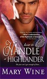 How to Handle a Highlander (Highlander, #6)
