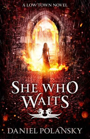 She Who Waits by Daniel Polansky (Low Town, #3)