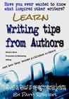 Writing Tips From Authors - And how they became published authors
