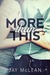 More Than This (More #1)
