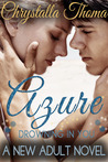 Azure (Drowning In You, #1)