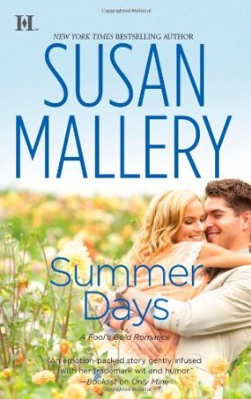 Summer Days by Susan Mallery
