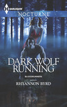Dark Wolf Running (Bloodrunners, #5)