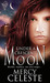 Under a Crescent Moon by Mercy Celeste