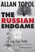 The Russian Endgame by Allan Topol