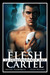 The Flesh Cartel #14 by Rachel Haimowitz