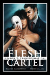 The Flesh Cartel, Season 3: Transformation