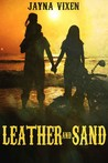 Leather and Sand (Riding the Line #2)