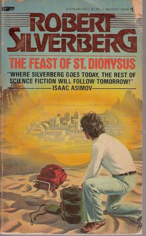 Feast Of St Dionysus by Robert Silverberg