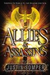 Allies & Assassins by Justin Somper