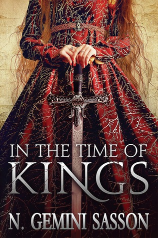 In the Time of Kings by N. Gemini Sasson