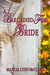 A Bargained-For Bride by Marcia Lynn McClure