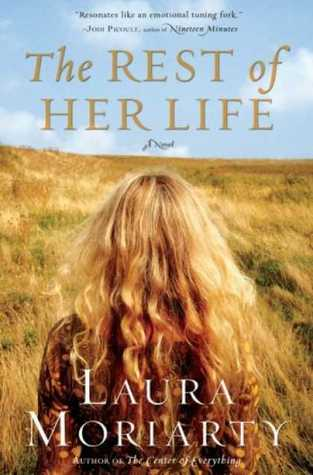 The Rest of Her Life by Laura Moriarty
