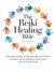 The Reiki Healing Bible by Richard Ellis