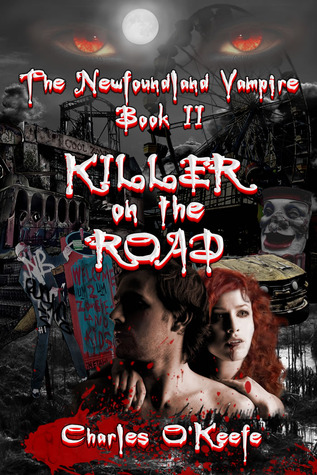 Killer on the Road by Charles  O'Keefe