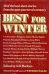 Best for Winter: A Selection from Twenty-Five Years of Winter's Tales