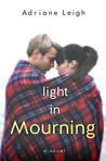 Light in Mourning (Mourning, #2)