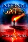 Infernal Gates by Michael J.   Webb