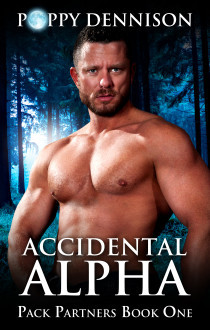 New Release Promo: Accidental Alpha by Poppy Dennison
