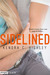 Sidelined by Kendra C. Highley