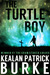 The Turtle Boy (Timmy Quinn #1)