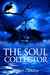 The Soul Collector by Glenn J. Soucy
