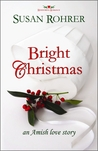Bright Christmas by Susan Rohrer