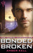 Bonded Broken (Thresl Chronicles #4)