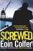 Screwed (Daniel McEvoy, #2)