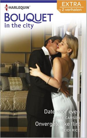 Bouquet in the City by Heidi Rice, Aimee Carson