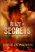 Blaze of Secrets by Jessie Donovan