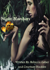 Night Marchers by Rebecca Gober