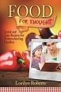 Food for Thought by Lorilyn Roberts