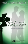 Take Two: a Hollywood Romance (Lady Biker Series)
