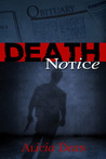 Death Notice (The Northland Crime Chronicles, # 1)