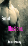End of Illusions (Illusions #3)