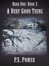 A Very Good Thing (Dead End #3)