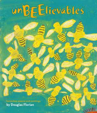 UnBEElievables: Honeybee Poems and Paintings (with audio recording)