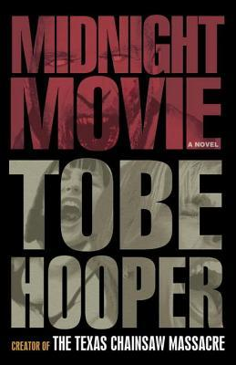 Midnight Movie by Tobe Hooper