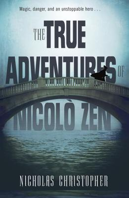 The Truest Adventures of Nicolo Zen